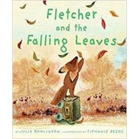 Fletcher and the Falling Leaves - Rawlinson, Julia