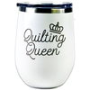 Insulated Tumbler - 12oz - Quilting Queen - White