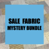 Mystery Bundle - SALE FABRIC ASSORTMENT