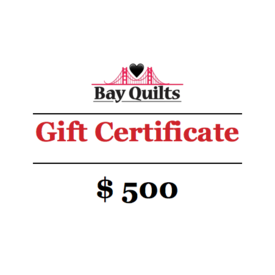 Bay Quilts - $500 - Gift Card