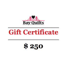 Bay Quilts - $250 - Gift Card