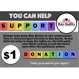 Donation - $1 for Bay Quilts