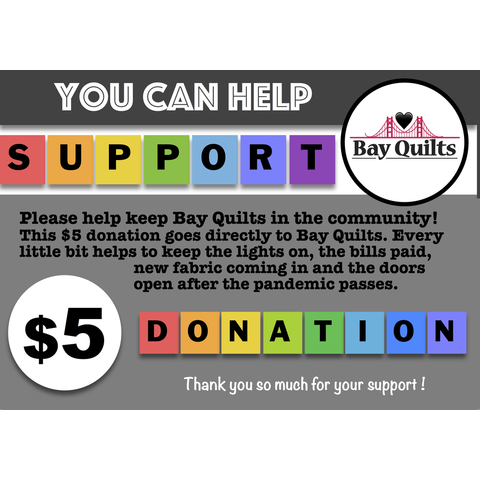 Donation - $5 for Bay Quilts