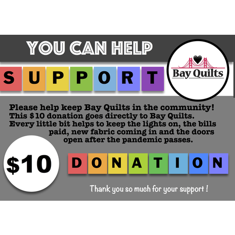 Donation - $10 for Bay Quilts