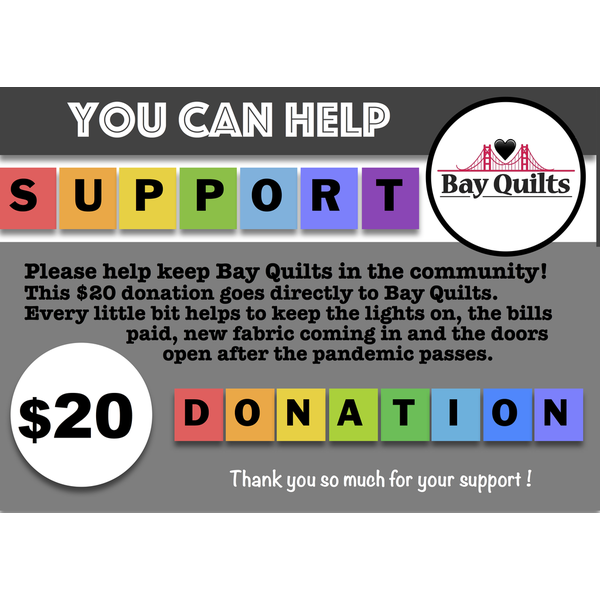 Donation - $20 for Bay Quilts