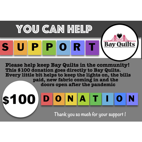 Donation - $100 for Bay Quilts