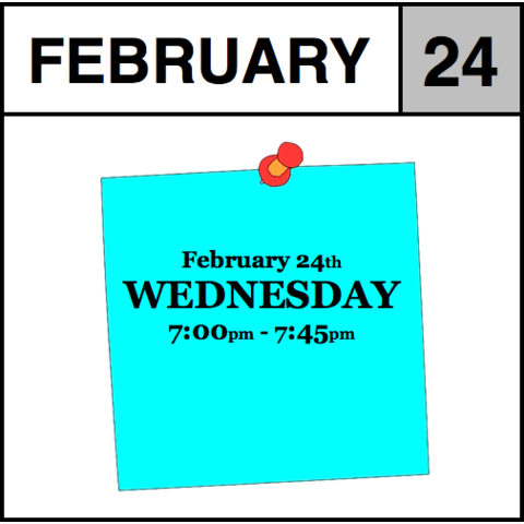 Appointment - February 24th - Wednesday (7:00pm-7:45pm)