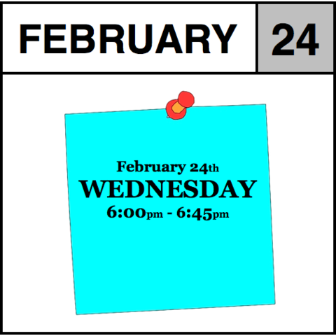 Appointment - February 24th - Wednesday (6:00pm-6:45pm)