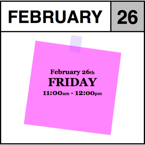 Appointment - February 26th - Friday (11:00am-12:00pm)