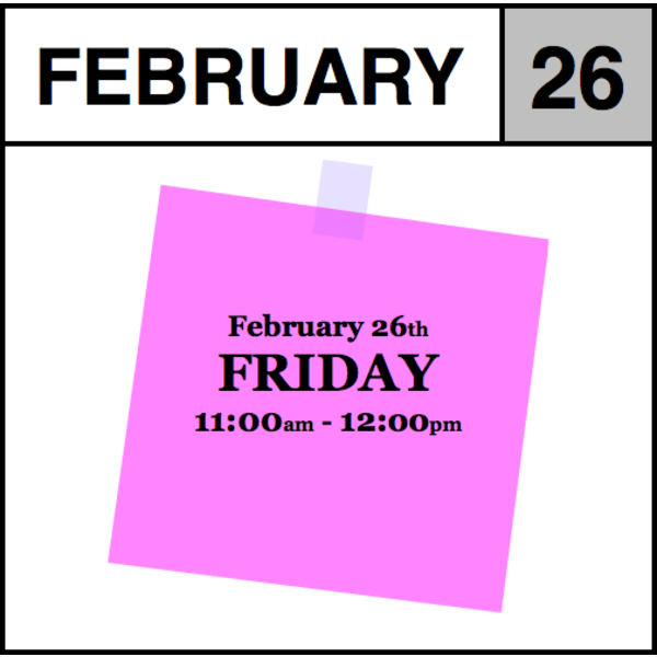 Appointments Appointment - February 26th - Friday (11:00am-12:00pm)