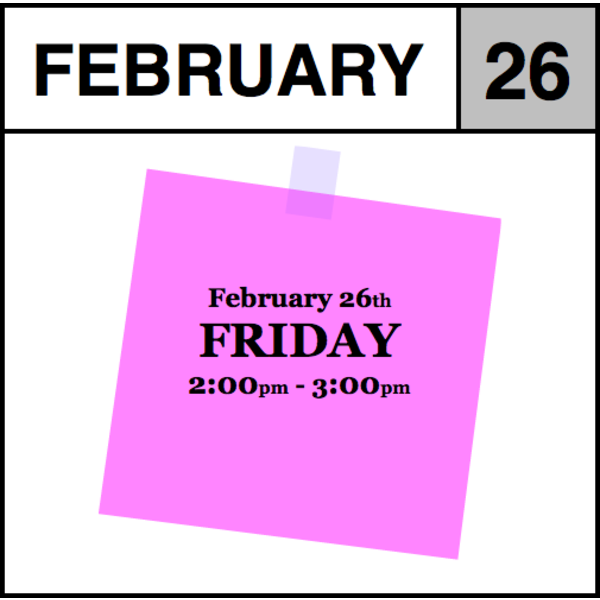 Appointments Appointment - February 26th - Friday (2:00pm-3:00pm)