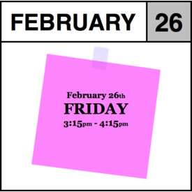 Appointments Appointment - February 26th - Friday (3:15pm-4:15pm)