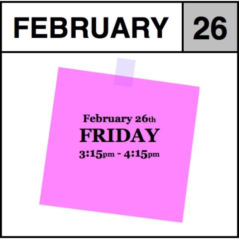 Appointment - February 26th - Friday (3:15pm-4:15pm)