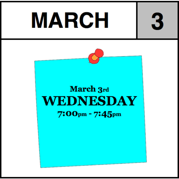 Appointments Appointment - March 3rd - Wednesday (7:00pm-7:45pm)