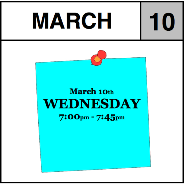 Appointments Appointment - March 10th - Wednesday (7:00pm-7:45pm)