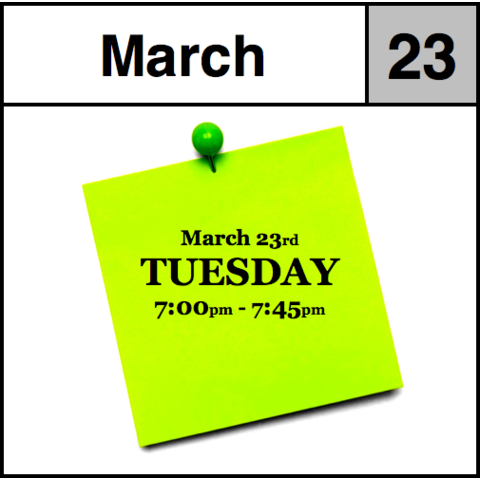 Appointment - March 23rd - Tuesday (7:00pm-7:45pm)