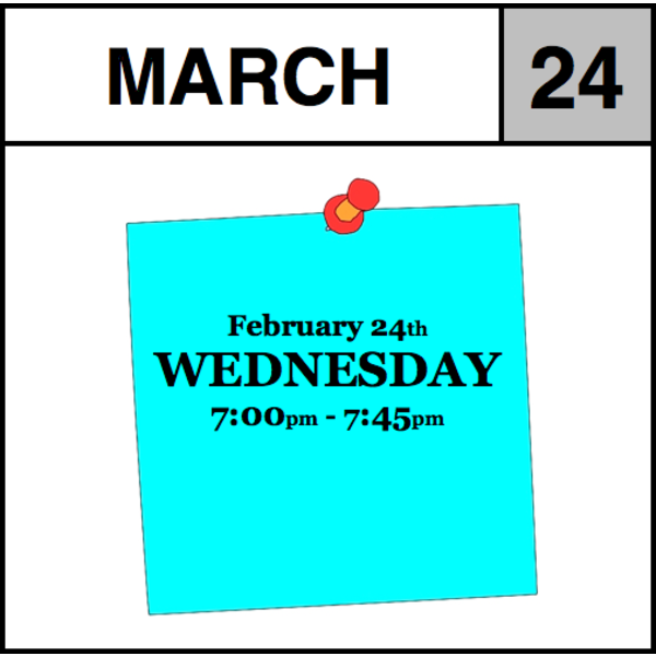 Appointments Appointment - March 24th - Wednesday (7:00pm-7:45pm)