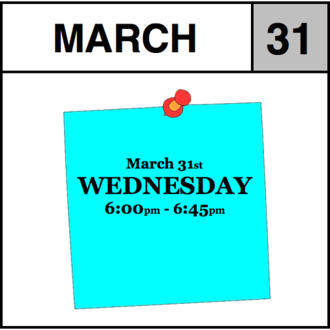 Appointment - March 31st - Wednesday (6:00pm-6:45pm)