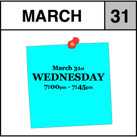 Appointment - March 31st - Wednesday (7:00pm-7:45pm)