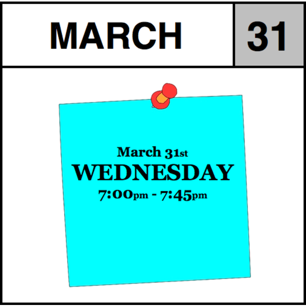 Appointments Appointment - March 31st - Wednesday (7:00pm-7:45pm)