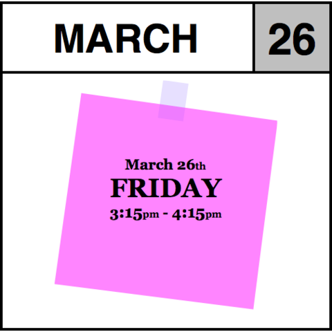 Appointment - March 26th - Friday (3:15pm-4:15pm)