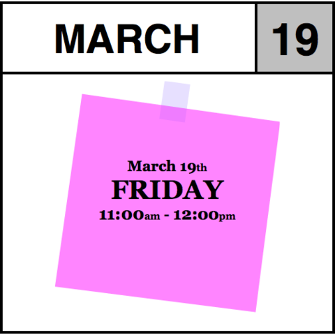 Appointment - March 19th - Friday (11:00am-12:00pm)