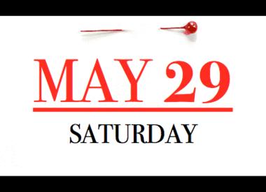 Saturday - May 29th