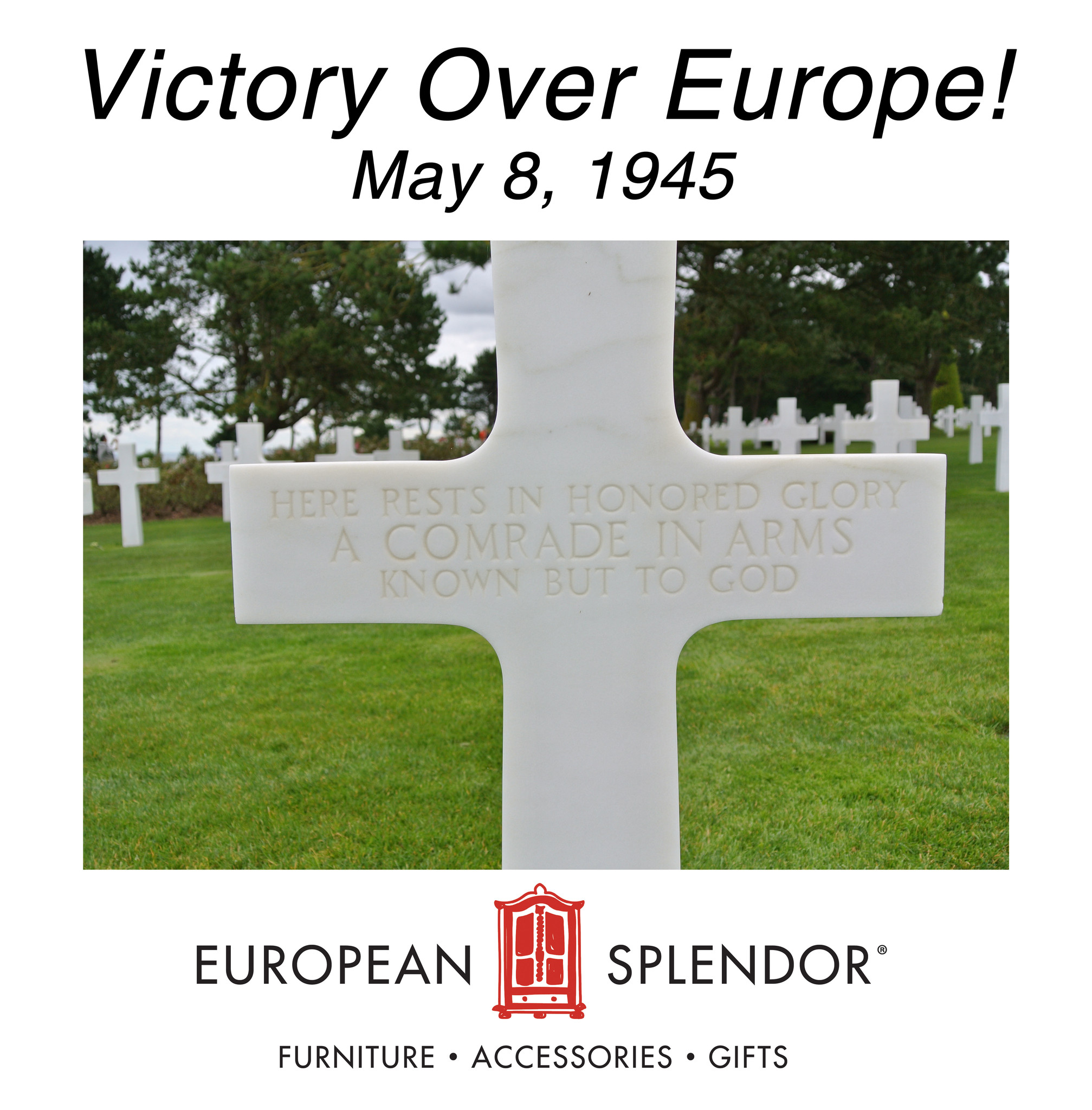 Victory Over Europe! May 8, 1945!