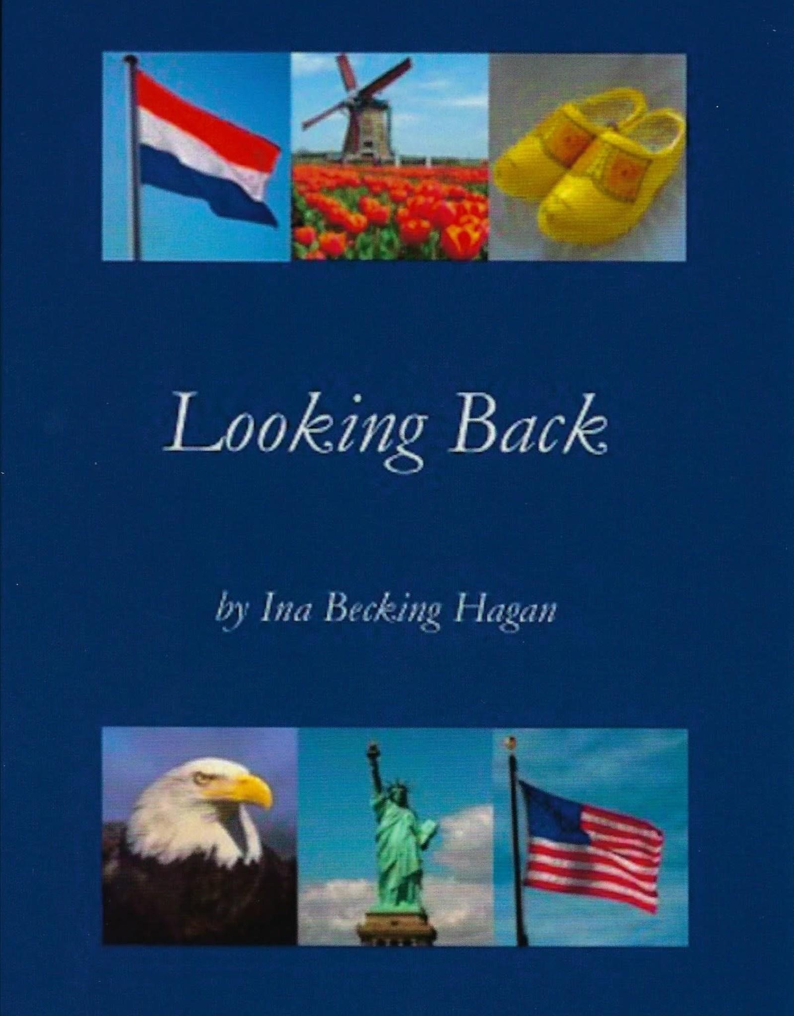 """Looking Back"" - Book By Ina Becking Hagan"