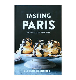 Tasting Paris - By Clotilde Dusoulier