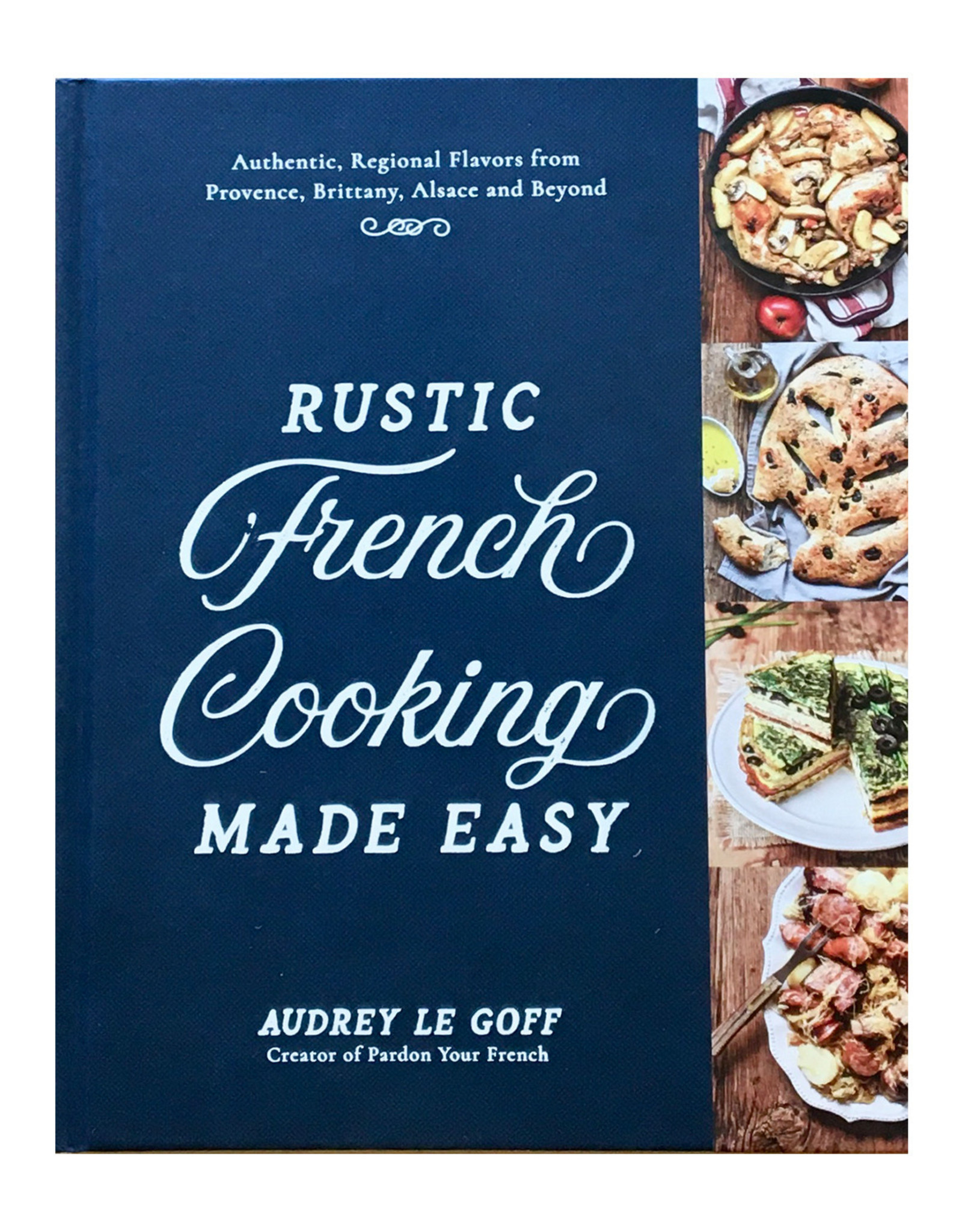 CGDistributors Rustic French Cooking Made Easy - By Audrey Le Goff