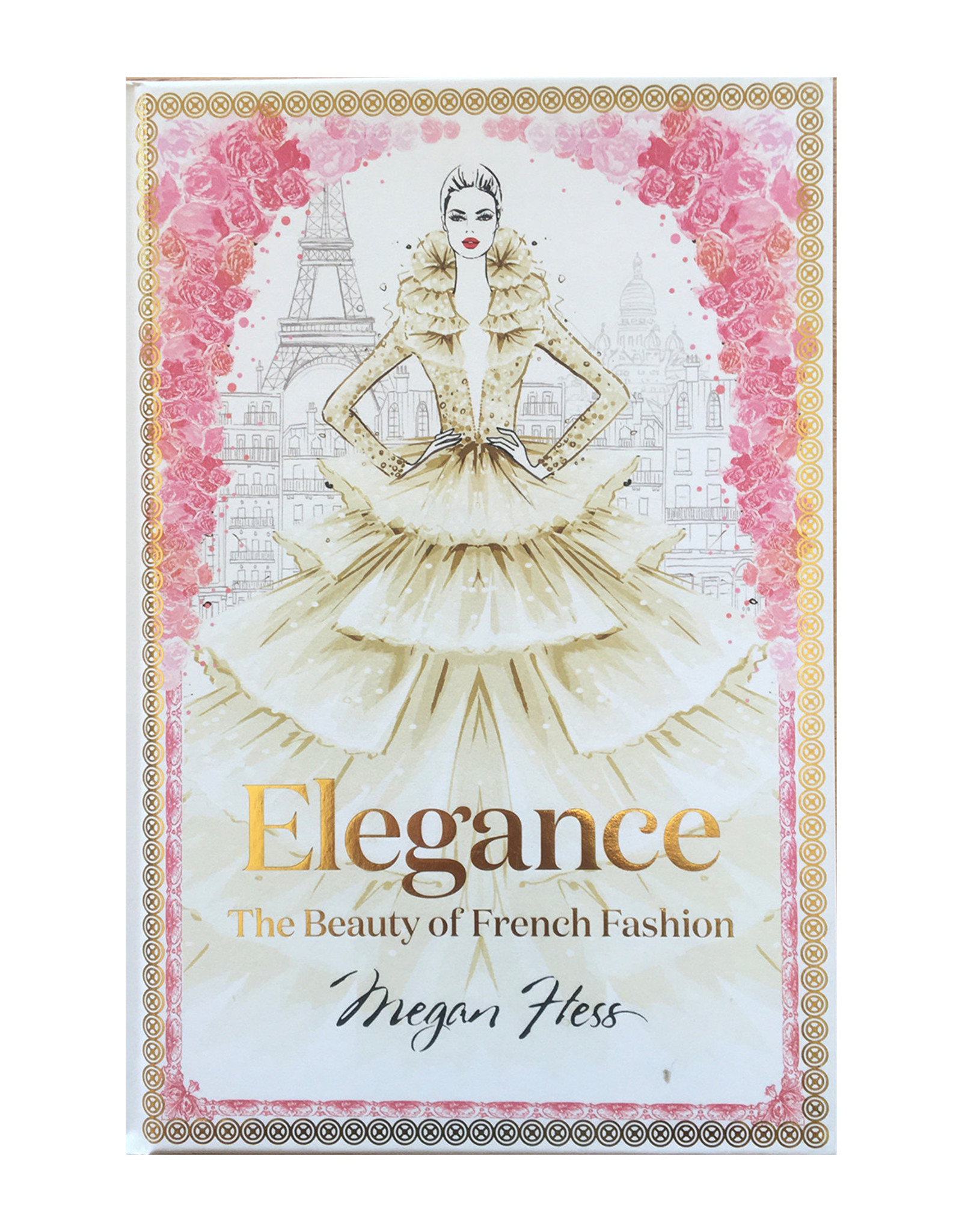 CGDistributors Elegance - The Beauty of French Fashion - By Megan Hess