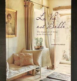 La Vie Est Belle - By Henrietta Heald!