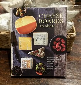 Cheese Boards to Share - Thalassa Skinner