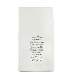 """Towel - You Drink Too Much - 20"""" x 26"""""""