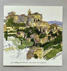 """Le Village de Gordes, au coeur du Luberon Greeting Card -  6"""" x 6"""""""