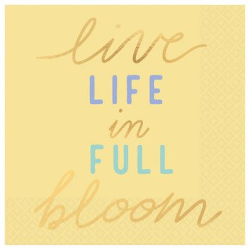 Live Life In Full Bloom Beverage Napkins