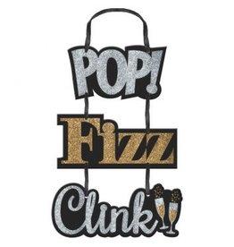 Pop, Fizz, Clink Sign
