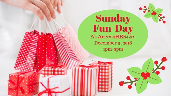 Sunday Fun-Day at AccessHERize - Christmas Edition!