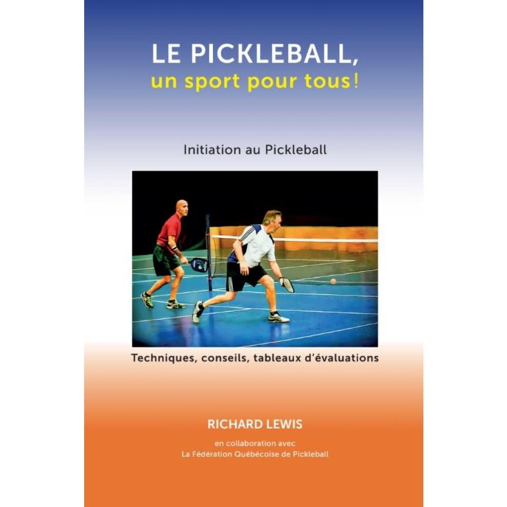 Le Pickleball: Un sport pour tous