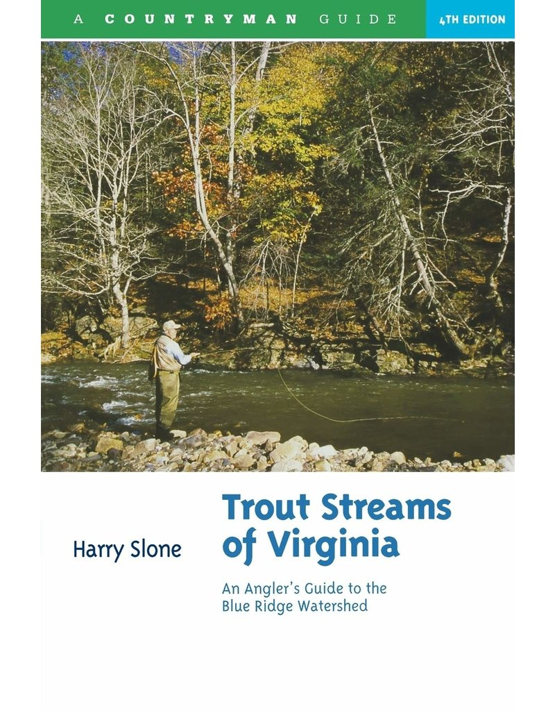 Trout Streams Of Virginia - Anglers Guide To The Blueridge Watershed
