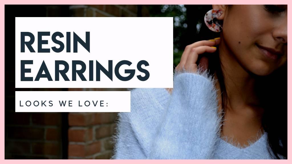 looks we love: resin earrings