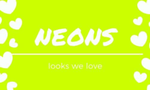 looks we love: neon