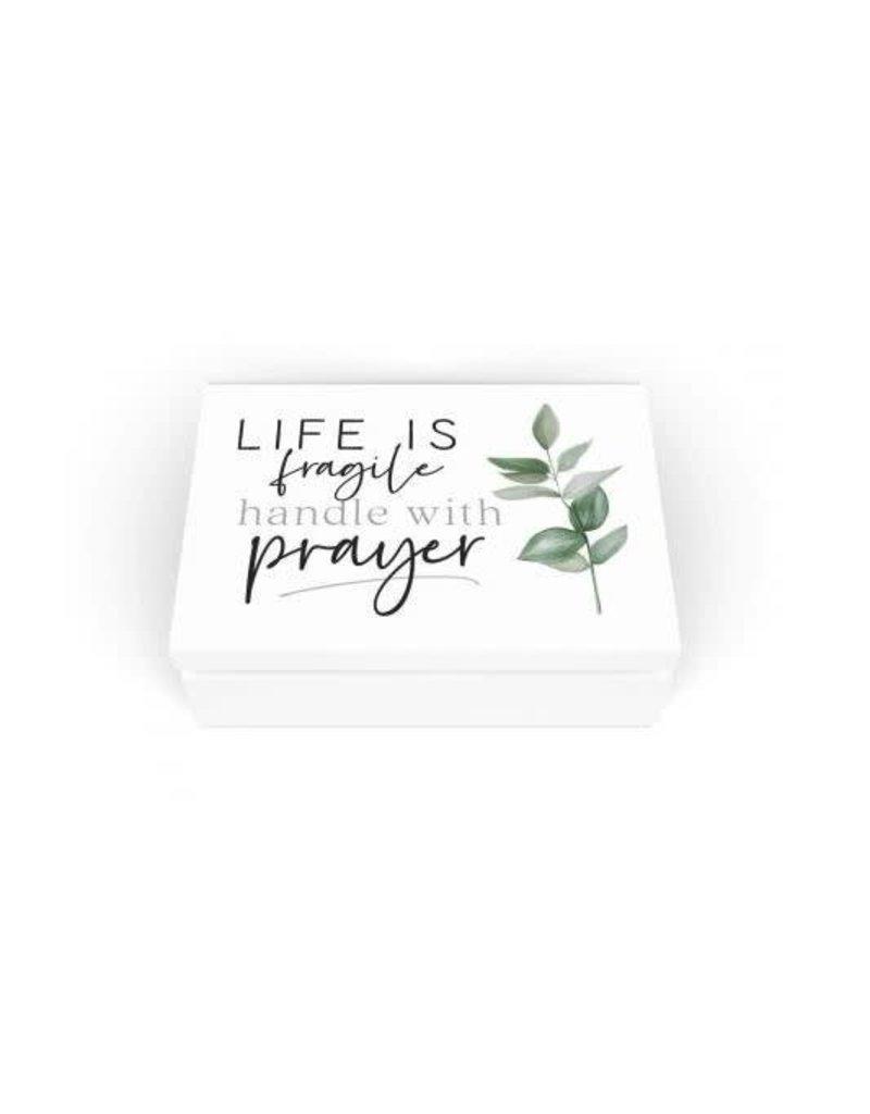 P. Graham Dunn Life Is Fragile, Handle With Prayer Prayer Box
