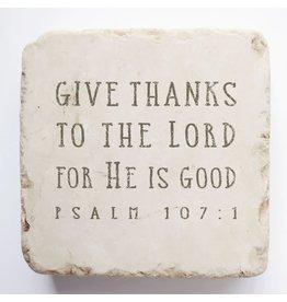 Twelve Stone Art Psalm 107:1 Scripture Stone