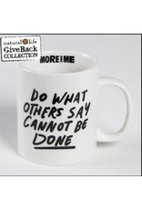 "Natural Life ""Do What Others"" Mug"