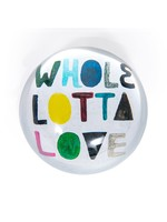 Paperweight Whole Lotta Love