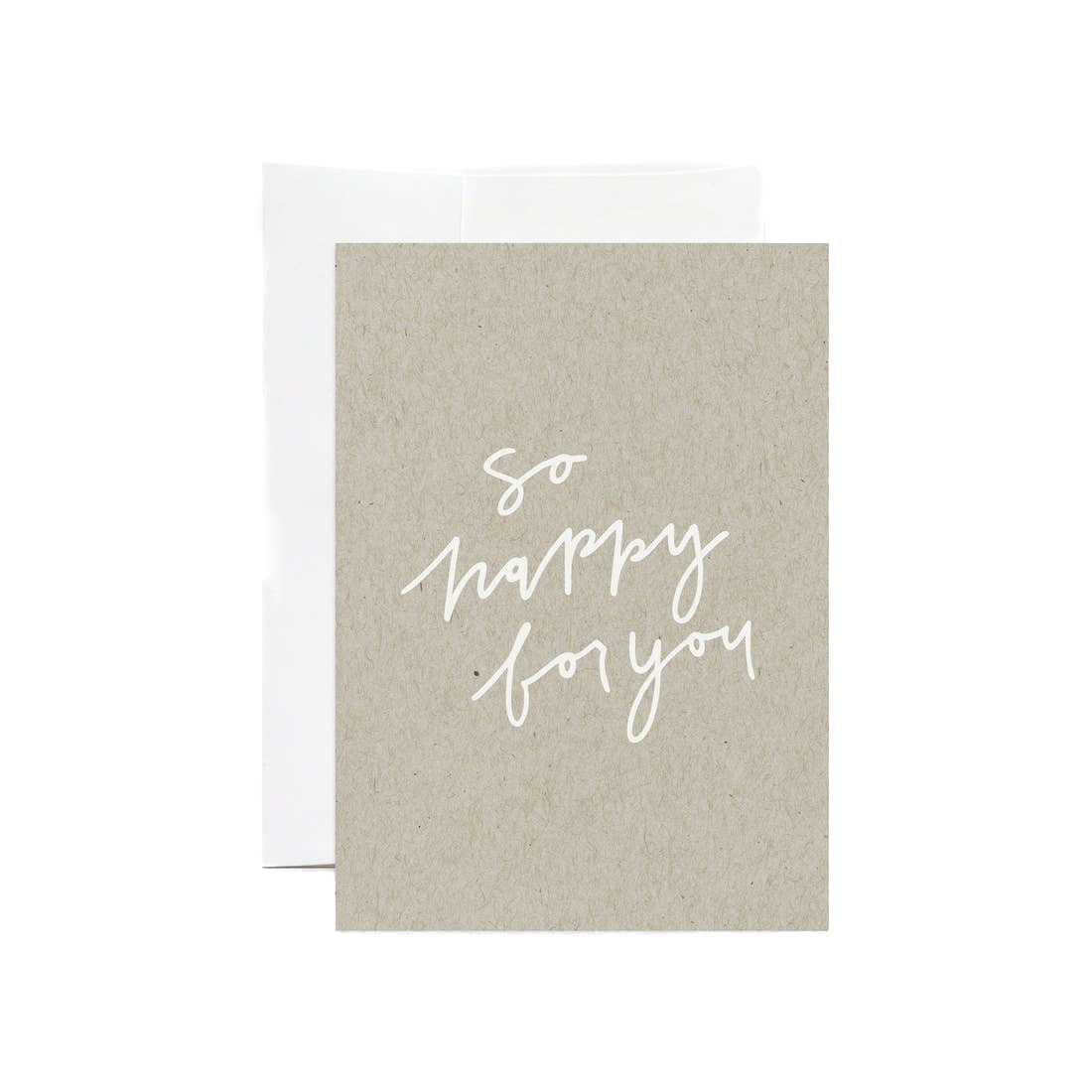 EVERMORE PAPER So Happy For You Card