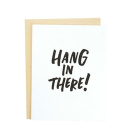 AND HERE WE ARE Hang In There Card