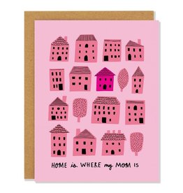 BADGER & BURKE Home Is Where Mom Is Card